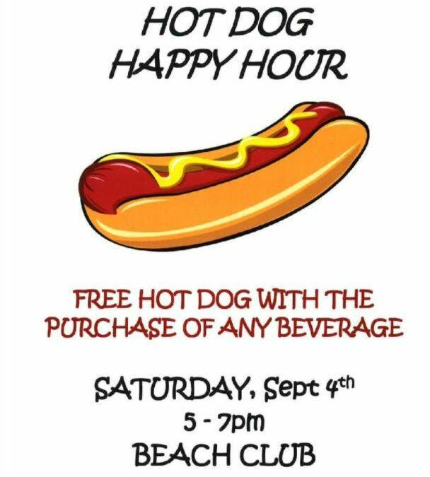 Hot Dog Happy Hour Saturday September 4th 5:00 PM – 7:00 PM